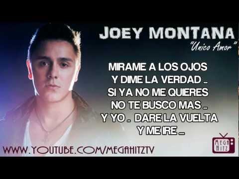 Joey Montana – Unico Amor  ☆Letra • Flow Con Clase☆