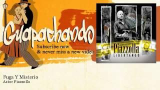 Astor Piazzolla - Fuga Y Misterio - Guapachando