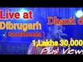 Supar hit  song  a mini by dhanti das live show at dibrugarh (gorukhunda)2019