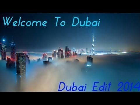 Welcome to Dubai | Dubai edit 2014