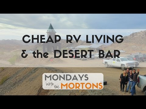 Cheap RV Living in Quartzsite, Arizona & the Desert Bar - Mondays with the Mortons