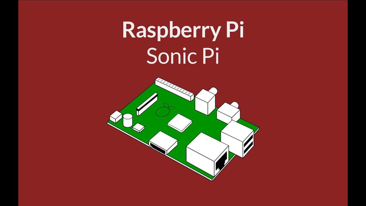 Sonic Pi - Musik und Programmierung (Raspberry Pi)