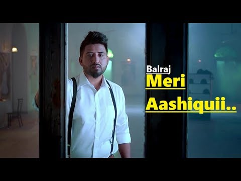 Meri Aashiqui: Balraj (Lyrics) New Punjabi Song | G. Guri | Singh Jeet | Latest Punjabi Songs 2018