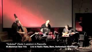 Soledad (Suite Lumière) by Marcelo Nisinman New Trio