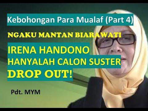 Pdt. MYM: NGAKU MANTAN BIARAWATI, IRENA HANDONO HANYALAH CALON SUSTER DROP OUT