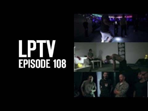 Road To Download | LPTV #108 | Linkin Park