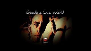 Goodbye Cruel World   Pink Floyd Dream