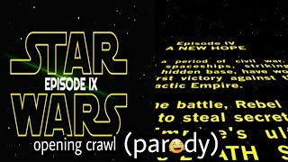 Star Wars episode 9 opening crawl (parody) thumbnail