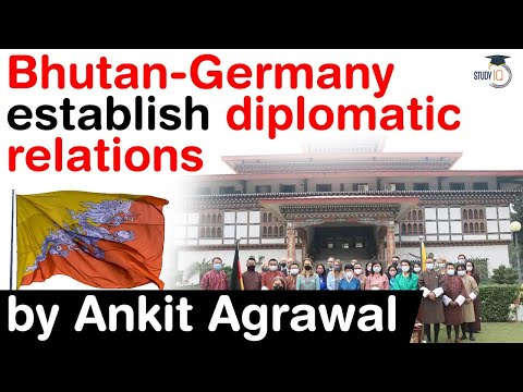 Bhutan Germany establish diplomatic relations - India hails both nations' decision #UPSC #IAS