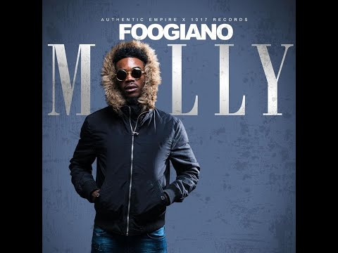 Foogiano – MOLLY (BABY MAMA) (Clean)