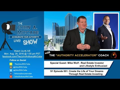 S1E001 John A McCabe: Accelerating Your Authority in Real Estate Investing w/ Special Guest Ed Rush