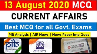 13 August Current Affairs MCQ 2020 | From PIB , News on AIR , News Papers |BANK,SSC All Govt Exams