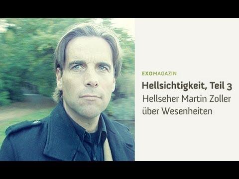 Hellseher Martin Zoller über Wesenheiten | ExoMagazin