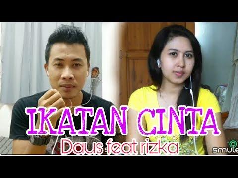 IKATAN CINTA , cover smule by Daus + Rizka