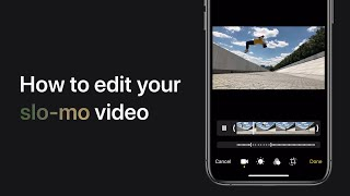 How to edit a slo-mo video on iPhone, iPad, and iPod touch — Apple Support