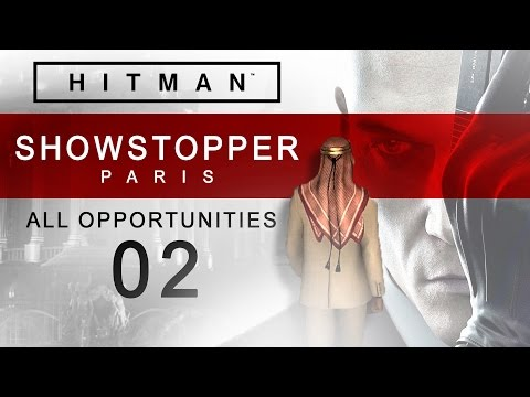Hitman [PS4] Paris | Showstopper [All Opportunities] #02