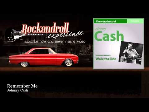 Johnny Cash - Remember Me