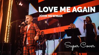 John Newman - Love Me Again (cover by Рома Орловський)  | Super Школа