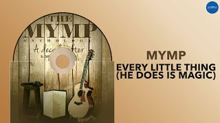 """Listen to MYMP's classic """"Every Little Thing (He Does is Magic)"""" Li..."""