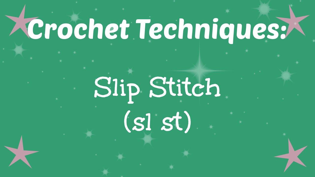 Slip Stitch Sl St Youtube