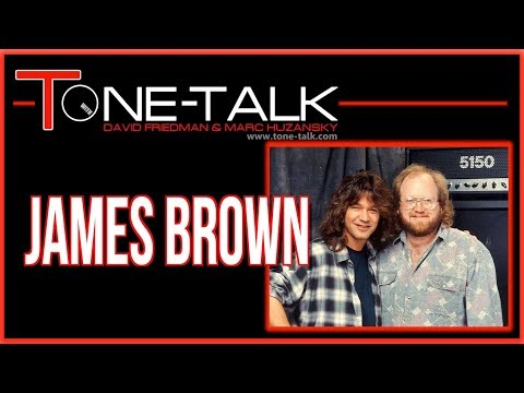 Ep. 17  - James Brown of Amptweaker, Peavey Van Halen 5150, Satriani JSX, Synyster Gates