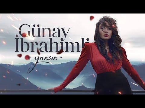 Günay İbrahimli - Yansın