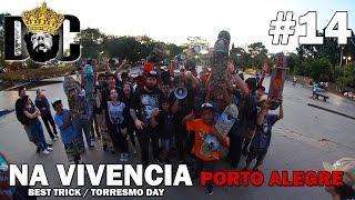 PORTO ALEGRE NOSSA SEGUNDA CASA - BEST TRICK NO IAPI - TORRESMO DAY