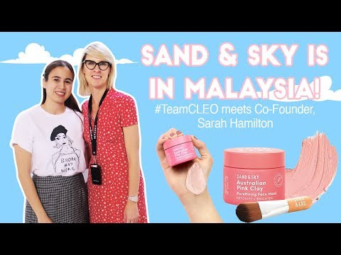 We Catch Up With Sand & Sky Co-Founder Sarah Hamilton | CLEO Chats | CLEO Malaysia