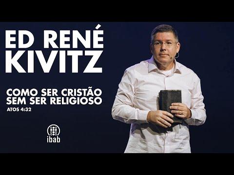 Ed René Kivitz - Como ser cristão sem ser religioso.