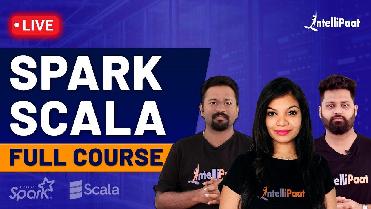 Spark Scala | Spark Tutorial | Scala Tutorial | Spark Scala Full Course | Intellipaat