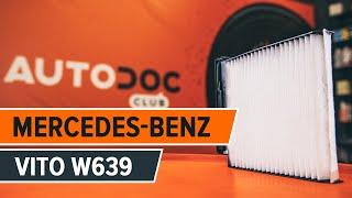 Как се сменят Филтри за климатици MERCEDES-BENZ VITO Bus (W639) - ръководства
