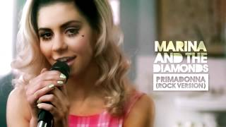 Marina and the Diamonds - Primadonna (Rock Version)