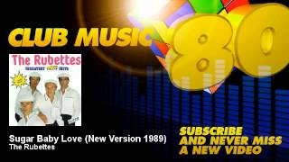 Play Sugar Baby Love (New Version 1989)