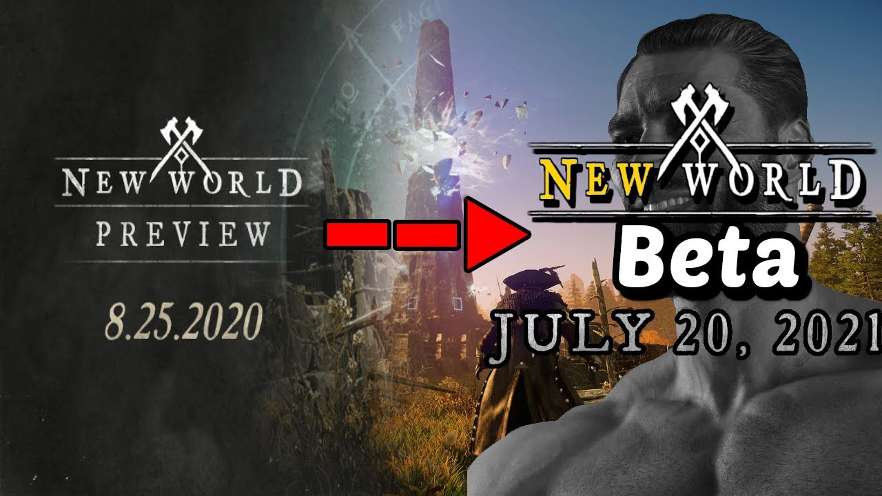 New World - Major Changes From 2020 Preview To Now (July 20th 2021 Beta)