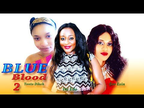 Blue Blood 2   - Latest Nigerian Nollywood Movie