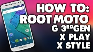 How to ROOT Moto G 3rd gen/ Moto X Play / Moto X Style! For beginners!