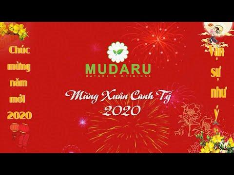 MUDARU CHÚC MỪNG NĂM MỚI - XUÂN CANH TÝ 2020