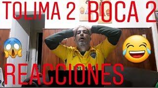REACCIONES! DEPORTES TOLIMA 2 BOCA JUNIORS 2 (COPA LIBERTADORES)