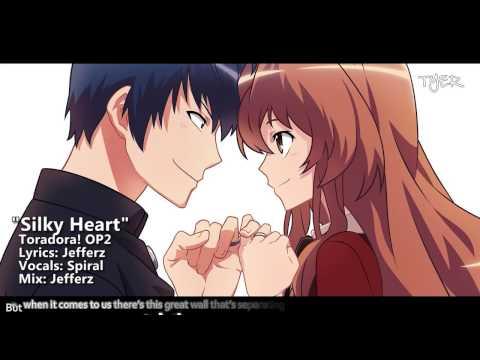 Toradora English OP ~ Silky Heart