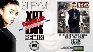 Leck - XPTDR remix feat. Isleym (Version Live Skyrock)