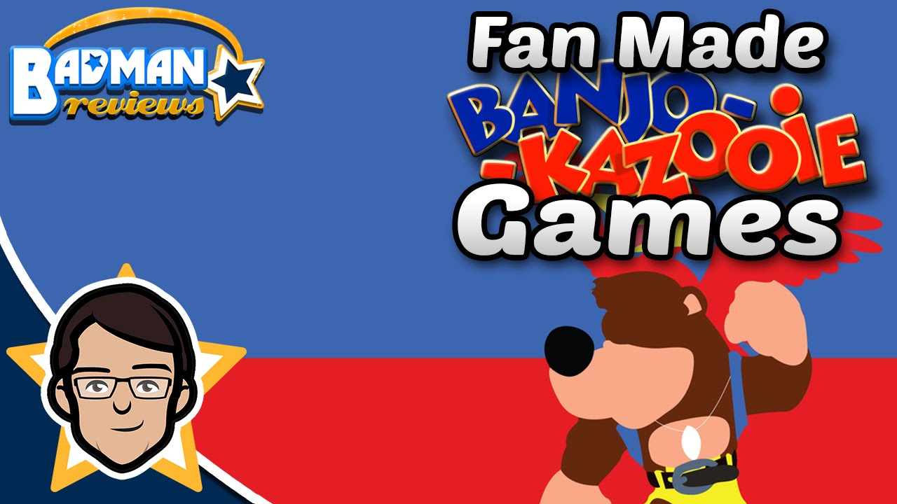 Fan Made Banjo Kazooie Games - Badman