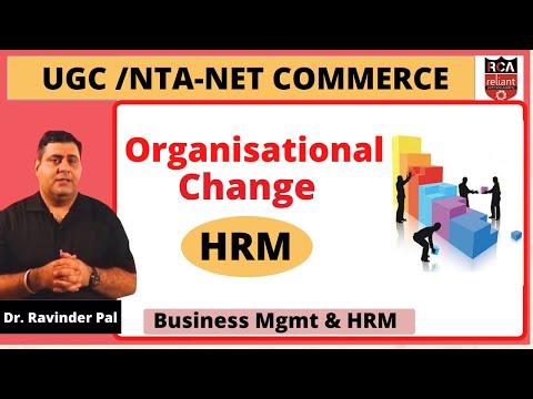 Organisational Change || Business Management & HRM || UGC NTA NET Commerce