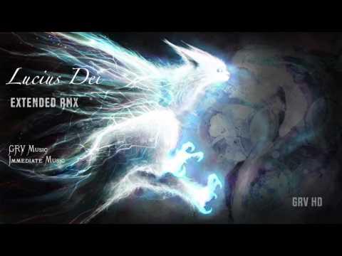 Lucius Dei [GRV Extended RMX] - Immediate Music