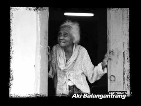 KANYAAH NU JADI INDUNG - Aki Balangantrang
