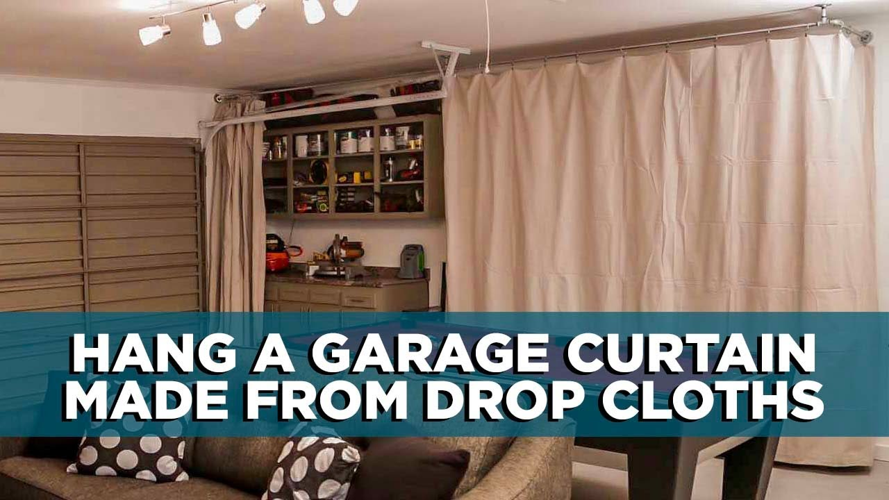 How To Hang A Garage Curtain Made From