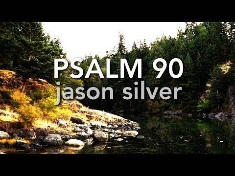 🎤 Psalm 90:1-6, 13-17 Song with Lyrics - From Everlasting - Jason Silver [WORSHIP SONG]
