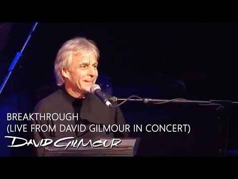 David Gilmour & Richard Wright - Breakthrough (Live from David Gilmour In Concert)