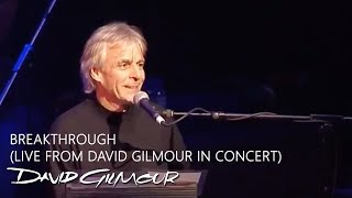 Watch David Gilmour Breakthrough video