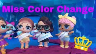 💧 LOL Surprise! | Miss Color Change Pageant | Stop Motion Video 💙💦