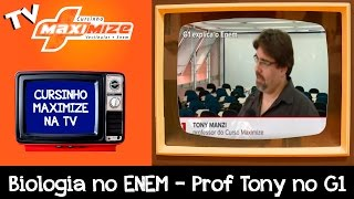 Biologia no ENEM - Prof Tony no G1